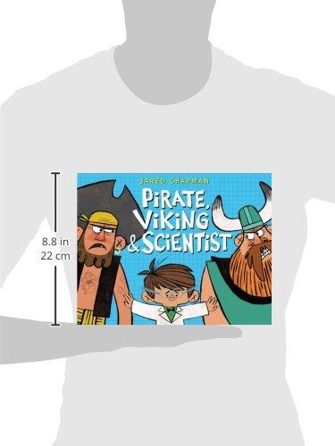 Pirate, Viking & Scientist