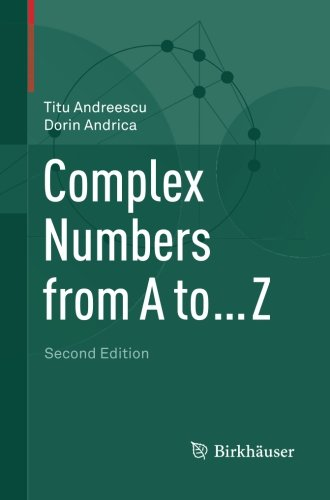 Download Complex Numbers From A To Z By Titu Andreescu Dorin Andrica Pdf