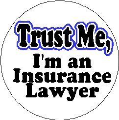 """Trust Me - I'm an Insurance Lawyer 1.25"""" Magnet"""