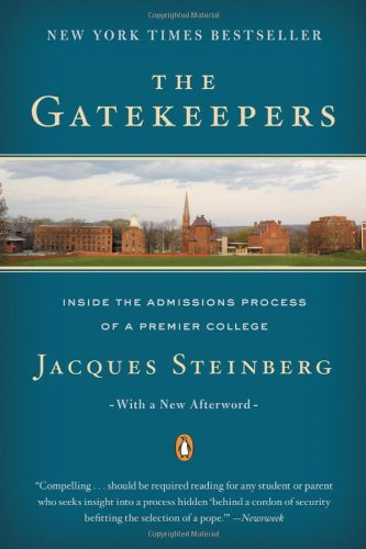 The Gatekeepers: Inside the Admissions Process of a...