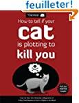 How to Tell If Your Cat Is Plotting t...