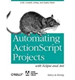 img - for Automating ActionScript Projects with Eclipse and Ant (Paperback) - Common book / textbook / text book