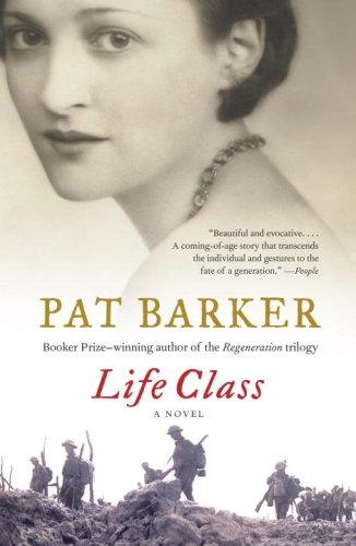 Life Class, Pat Barker
