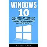 Windows 10: From Beginner to Expert