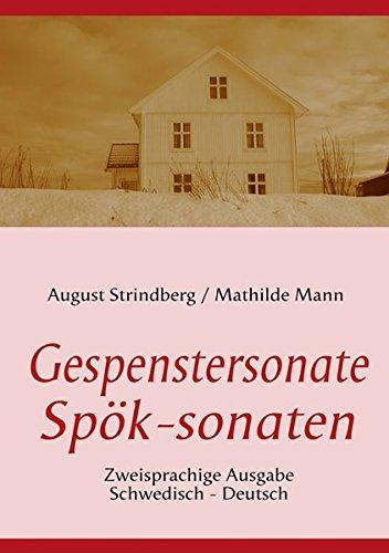 Die Gespenstersonate - Spök-sonaten: Zweisprachige Ausgabe: Schwed. /Dt.: Alle Infos bei Amazon