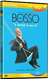 Bosso, Patrick - Le Spectacle De Ma Vie