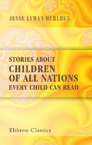 Stories About Children Of All Nations Every Child Can Read front-16342