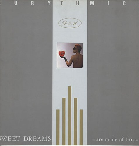 Eurythmics - Sweet Dreams Are Made Of This (Remastered & Expanded) - Zortam Music