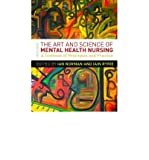 img - for The Art and Science of Mental Health Nursing: A Textbook of Principles and Practice (Paperback) - Common book / textbook / text book