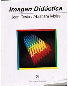 Imagen Didactica (Spanish Edition): Joan Costa, Abraham