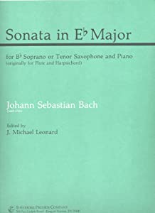 J S Bach Sonata In E Flat Major For Soprano Or Tenor Saxophone And Piano from Theodore Presser Company