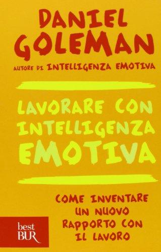 Lavorare con intelligenza emotiva PDF