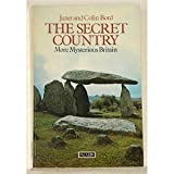 Secret Country - More Mysterious Britain (0586082670) by Bord, Janet And Colin