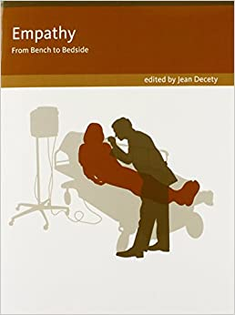 Empathy from bench to bedside social neuroscience jean decety