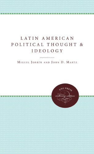Latin American Political Thought and Ideology (Enduring...