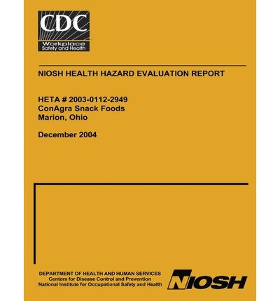 -niosh-health-hazard-evaluation-report-heta-2003-0112-2949-conagra-snack-food-marion-ohio-by-centers