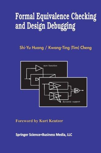 Formal Equivalence Checking and Design Debugging (Frontiers in Electronic Testing) [Shi-Yu Huang - Kwang-Ting (Tim) Cheng] (Tapa Blanda)