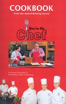 You're the Chef Cookbook: From the Award-Winning Series