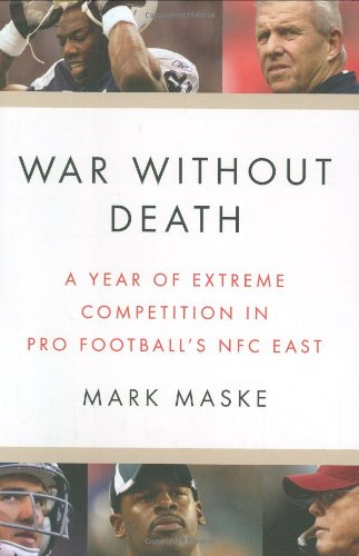 War Without Death: A Year of Extreme Competition in Pro Football's NFC East