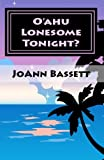 O'ahu Lonesome Tonight? (Islands of Aloha Mystery Series Book 5)