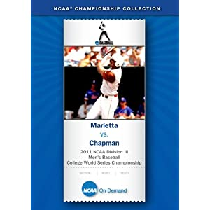2011 NCAA Division III Men's Baseball College World Series Championship - Marietta v. Chapman movie