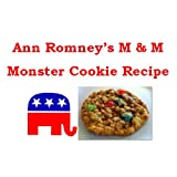 Ann Romney's M & M Monster Cookies Recipe