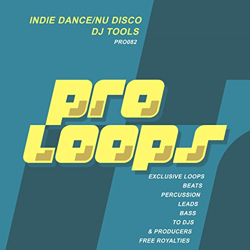 Indie Dance & Nu Disco Percu 128 (Tool 2)