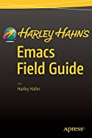 Harley Hahn's Emacs Field Guide Front Cover