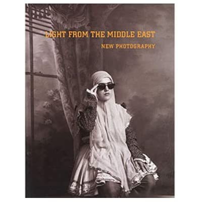Light from the Middle East: New Photography (Hardcover)