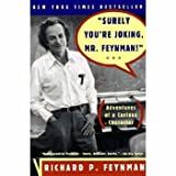Surely You're Joking, Mr. Feynman! (Adventures of a Curious Character) (0393316041) by Richard P. Feynman