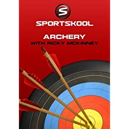 Archery with Rick McKinney