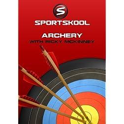 Archery with Rick McKinney