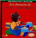 echange, troc Danièle Bour - Les Chansons de Petit Ours brun