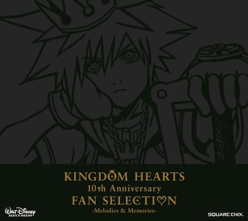 KINGDOM HEARTS 10th Anniversary FAN SELECTION-Melodies&Memories-