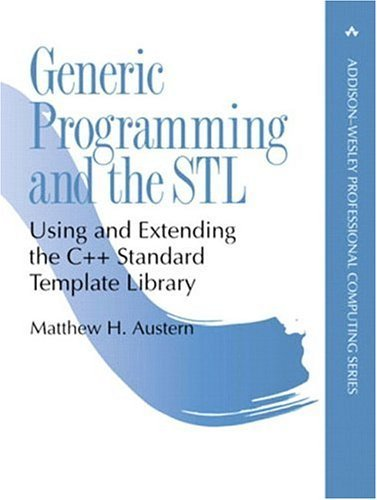 By Matthew H. Austern - Generic Programming and the STL: Using and Extending the C++ Standard Template Library: 1st (first) Edition (Generic Programming And The Stl compare prices)
