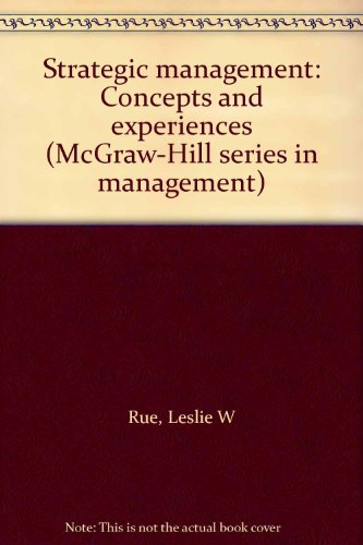 Strategic management: Concepts and experiences (McGraw-Hill series in management) PDF