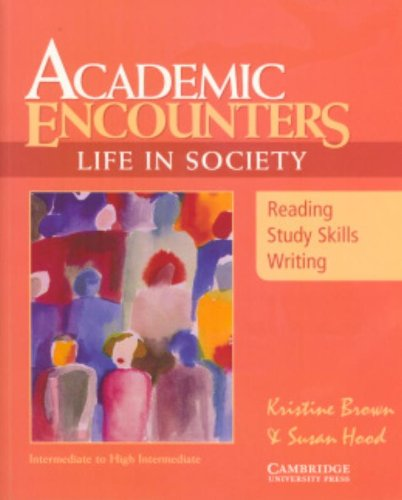 Academic Encounters: Life in Society Student's Book:...