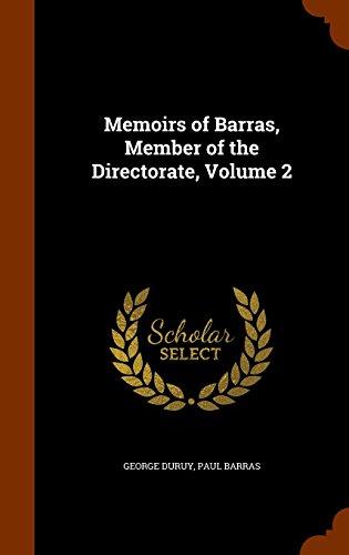 Memoirs of Barras, Member of the Directorate, Volume 2
