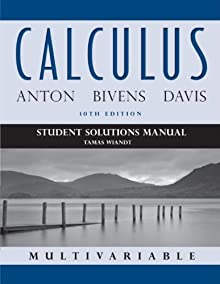 Calculus Multivariable, Student Solutions Manual, 10th Edition