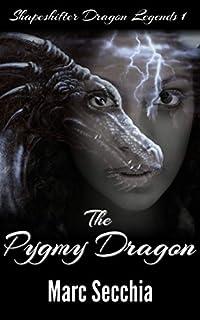 The Pygmy Dragon by Marc Secchia ebook deal
