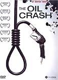 The Oil Crash [2 DVDs]