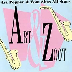 ART PEPPER - ART & ZOOT