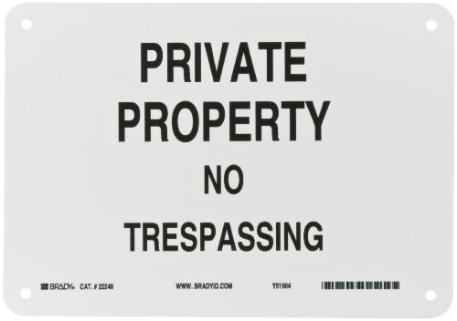 "Brady 22248 10"" Width x 7"" Height B-401 Plastic, Black on White Admittance Sign, Legend ""Private Property No Trespassing"""