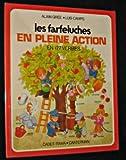 echange, troc A Gree, L. Camps - Les Farfeluches en pleine action en 177 verbes