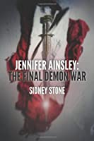 Jennifer Ainsley: The Final Demon War