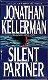 Jonathan Kellerman Silent Partner