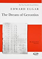 The Dream of Gerontius: Op.38: an Oratio for Mezzo-soprano, Tenor and Bass Soloists, Chorus and Orchestra; Vocal Score
