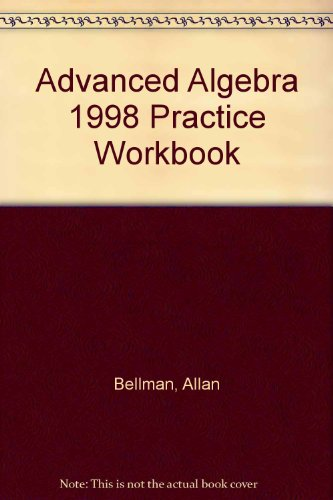 Advanced Algebra Practice Workbook (Tools For a Changing World)