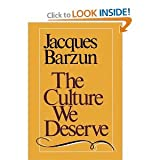 The Culture We Deserve (0819552003) by Jacques Barzun