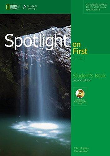 Spotlight on first. FCE. student's book. Per le Scuole superiori (Book & CD Rom)